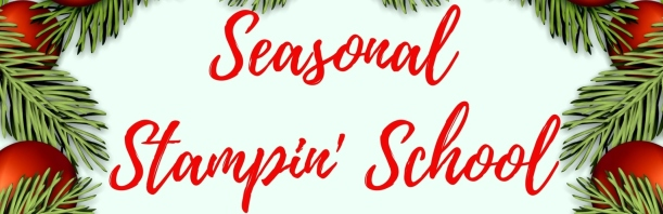 Seasonal Stampin' School (1)